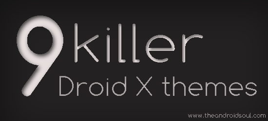 Themes for Droid X