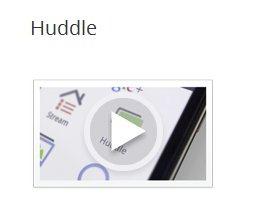 Google  Huddles