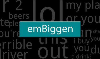 Embiggen for Android — Enlarge Messages On Your Phone's Screen