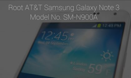 AT&T Samsung Galaxy Note 3 Root: Step-by-step Guide and Downloads