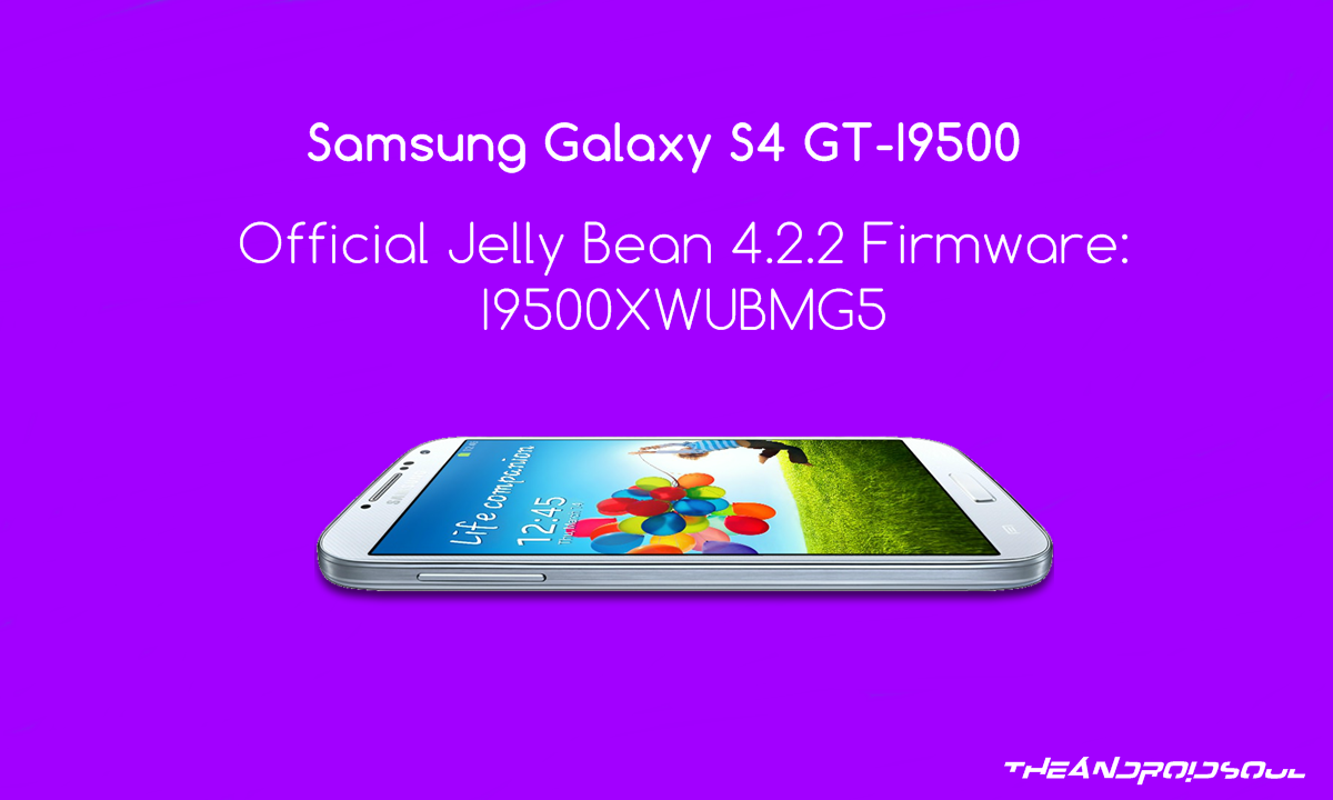 How to Downgrade Samsung Galaxy S4 GT-I9500 to Android 4 2 2 Jelly