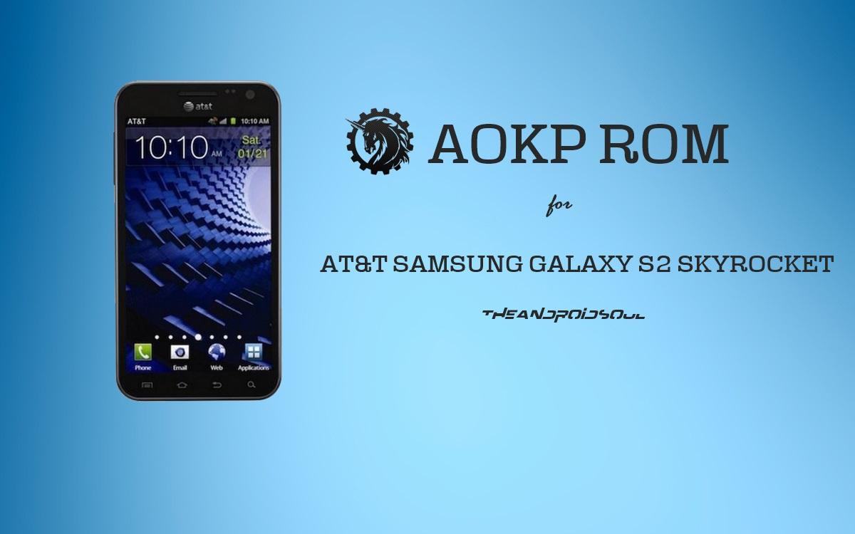 att-samsung-galaxy-s2-skyrocket-unofficial-aokp-kitkat-update
