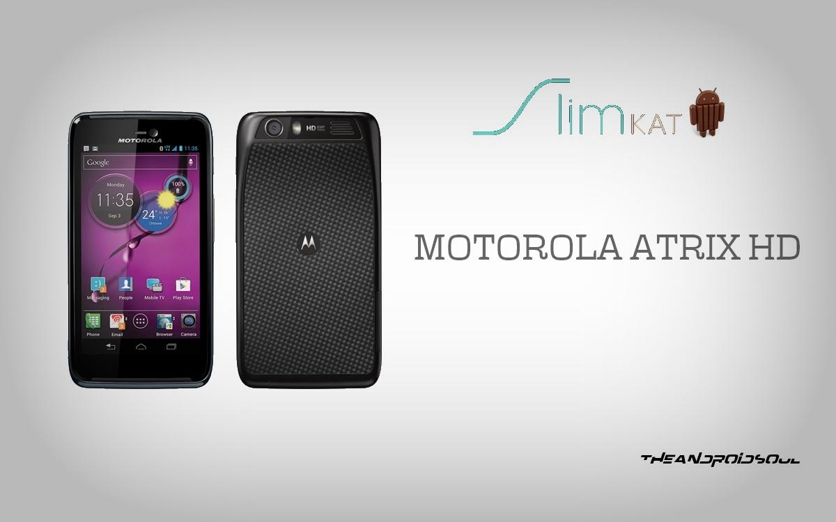 motorola-atrix-hd-unofficial-slimkat-kitkat-update