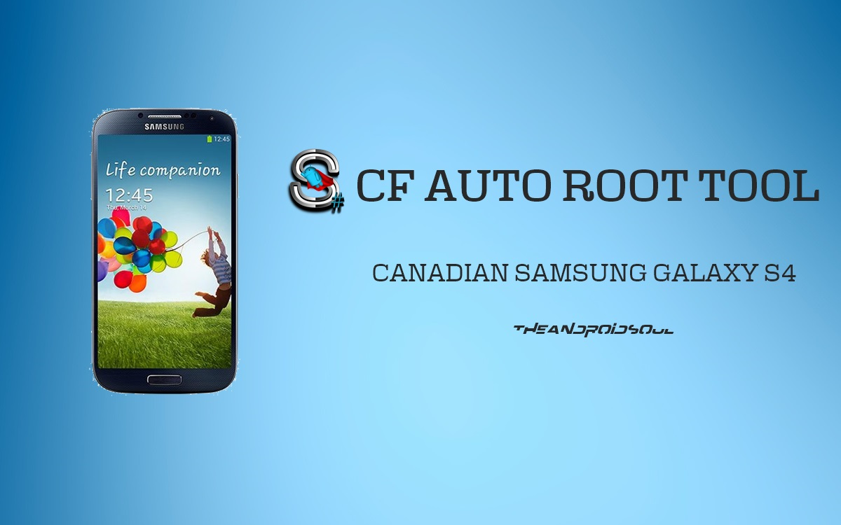 Root Canada Galaxy S4 SGH-I337M with One Click CF Auto Root Tool