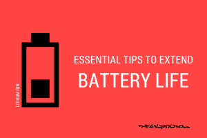 Tips to Extend Battery Life