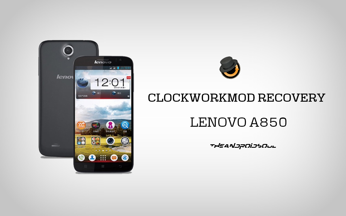 Install CWM Recovery On Lenovo A850 With Row And CN Firmwares