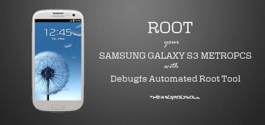 root-metropcs-samsung-galaxy-s3-debugfs-root-tool