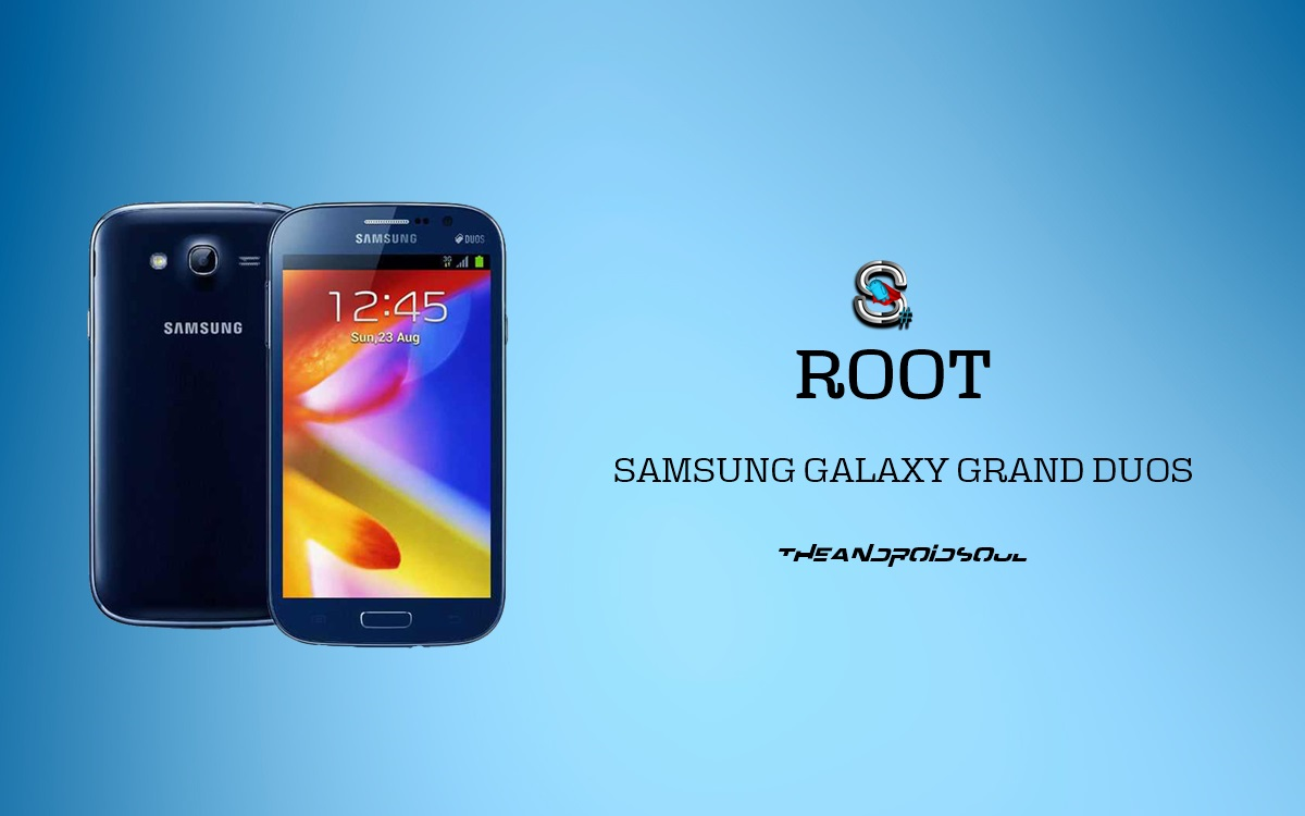 Easily Root Samsung Galaxy Grand Duos GT-I9082 With Custom Recovery