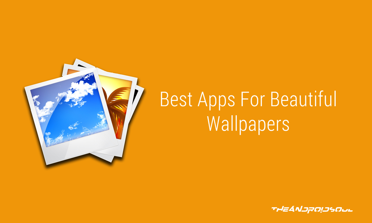 Best Apps to Download Wallpapers for your Android Device
