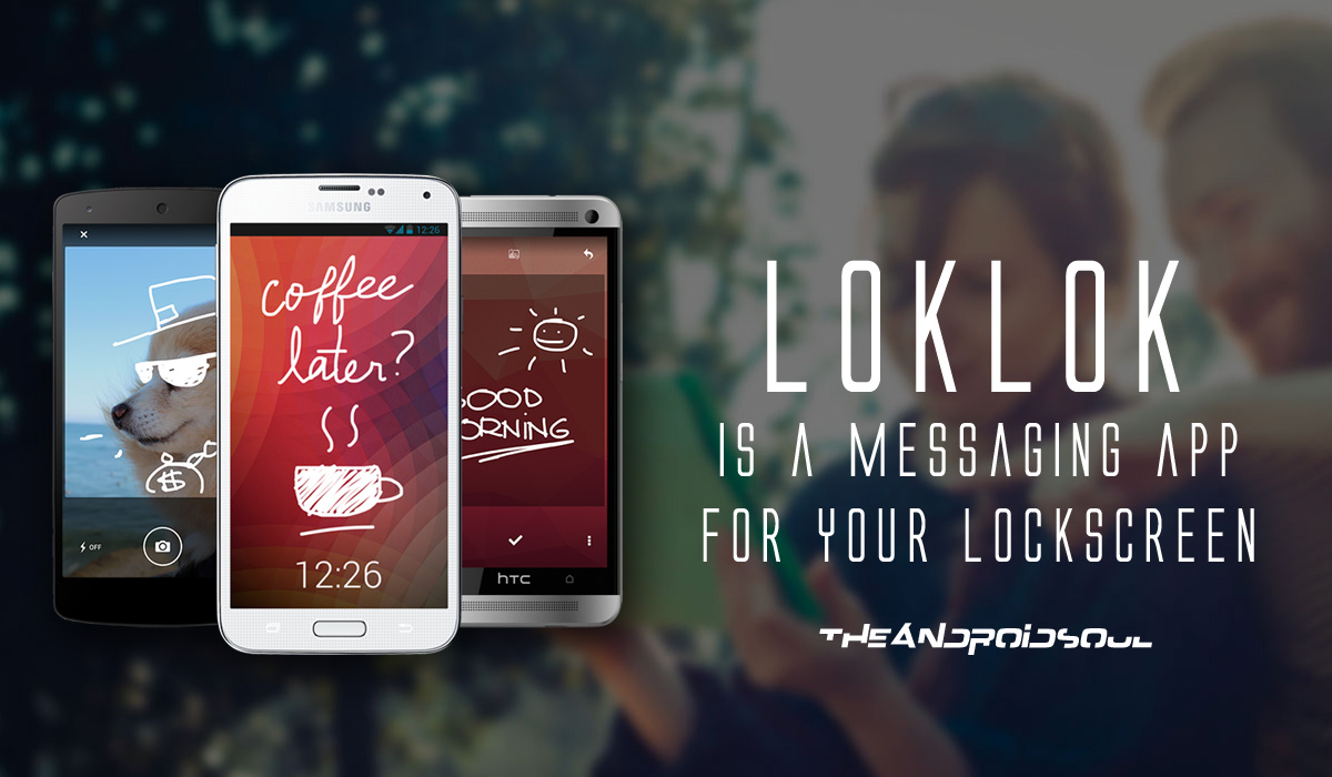 loklok a app where you can draw messages on your lock screen wordlypost. Black Bedroom Furniture Sets. Home Design Ideas