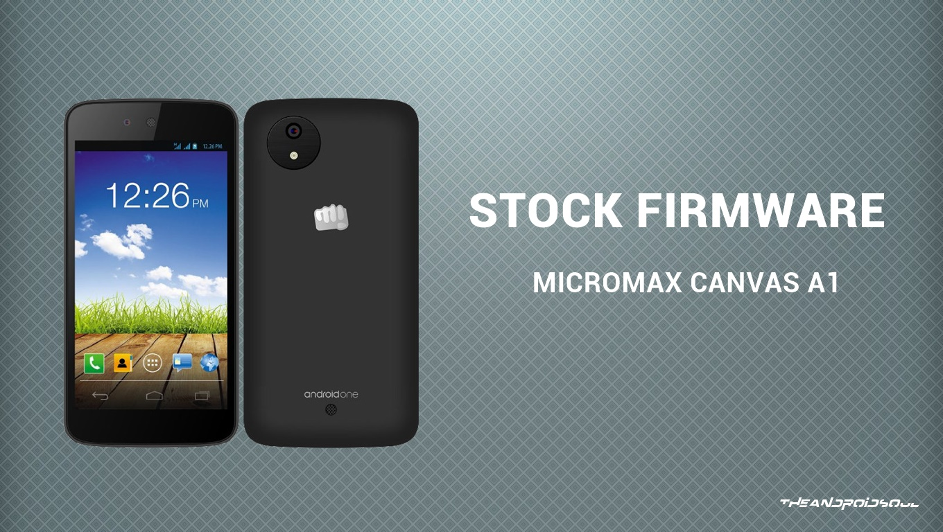 Micromax Canvas A1 Stock Firmware Now Avaialble
