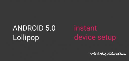 Android 5.0 Lollipop Instant Device Setup Feature