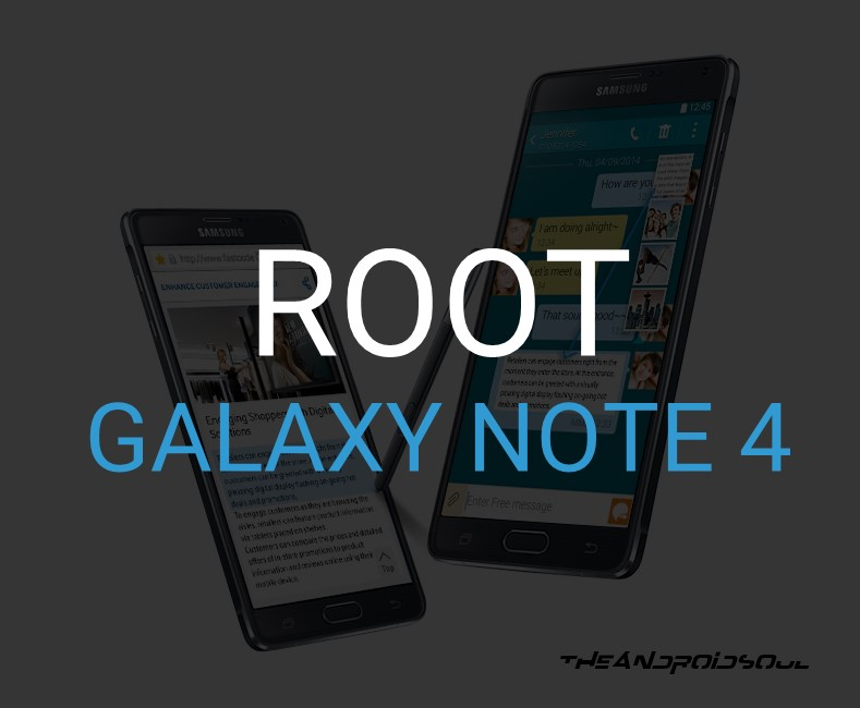 Samsung Galaxy Note 4 Rooted! – The Android Soul