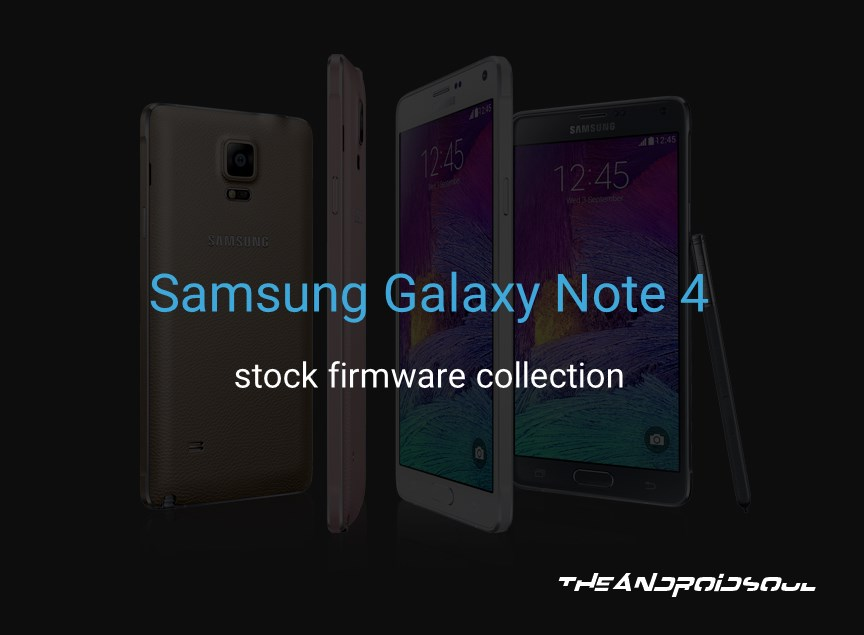 Samsung Galaxy Note 4 Stock Firmwares Collection