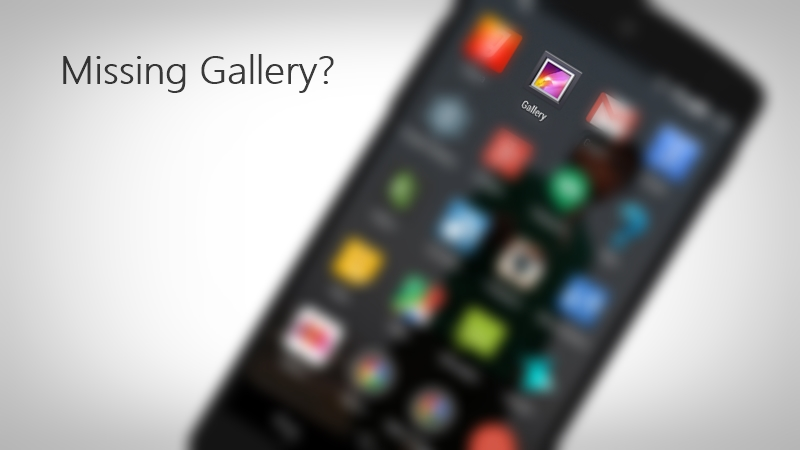 Missing Gallery on Android 5.0 Lollipop