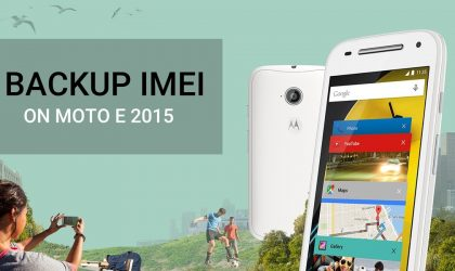 How to Backup and Restore IMEI number on Moto E 2015