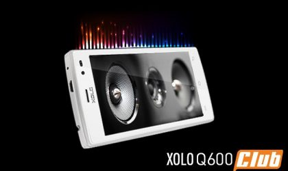 Xolo Q600 Club released, comes with DTS Audio for INR 6,499