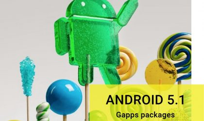 Download Android 5.1 Gapps [64-bit also added]