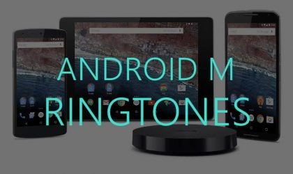 Download Android M Ringtones