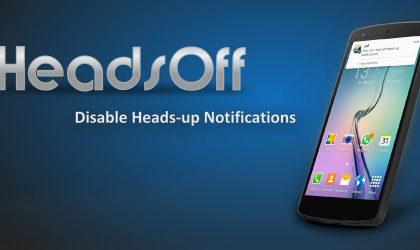 Disable Heads-Up Notifications on Lollipop with HeadsOff app without root