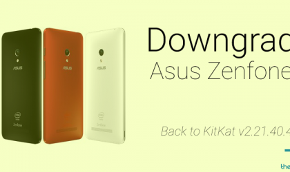 How to downgrade Asus Zenfone 5 to Android 4.4 KitKat v2.21.40.44 manually