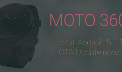 Download Android 5.1.1 OTA Update for Moto 360 [Full Guide]