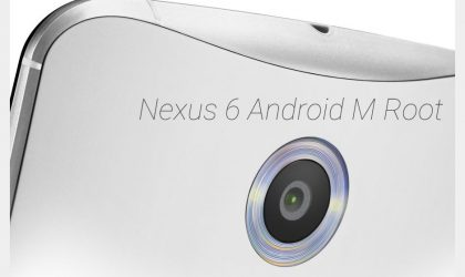 Google Nexus 6 Android M Root is here!