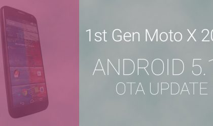 Download Moto X 2013 Android 5.1 update OTA