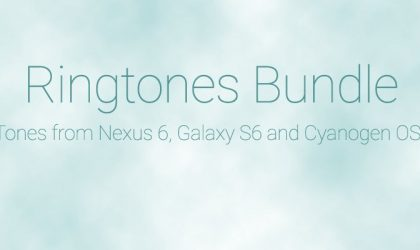 Download Ringtones and Notification tones bundle, a mix of tones from Galaxy S6, Nexus 6 and CyanogenMod ROM