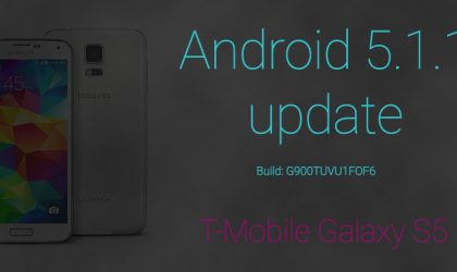 Download T-Mobile Galaxy S5 Android 5.1.1 Update G900TUVU1FOF6
