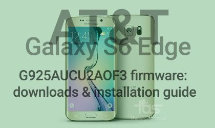AT&T Galaxy S6 Edge Android 5.0.2 update G925AUCU2AOF3: Downloads and installation guide