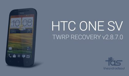 HTC One SV TWRP Recovery: downloads and installation guide
