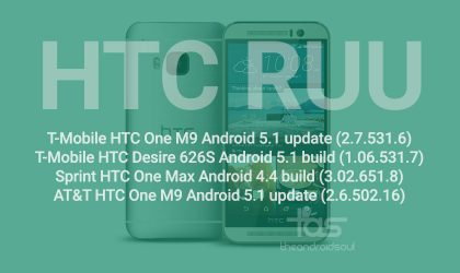 Download RUU for T-Mobile HTC One M9 (2.7.531.6), Sprint HTC One Max (3.02.651.8) and T-Mobile Desire 626S (1.06.531.7)