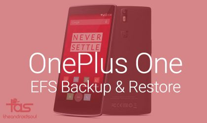 OnePlus One EFS Backup and Restore: Easy one-click tool now available!