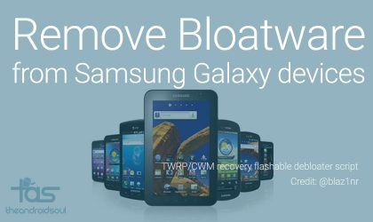 Remove bloatware from any Samsung Galaxy device easily with this script!