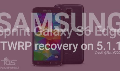 Android 5.1.1 TWRP Recovery for Sprint Galaxy S6 Edge [Download]
