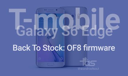 Restore T-Mobile Galaxy S6 Edge Back To Stock with G925TUVU2COF8 firmware and recovery