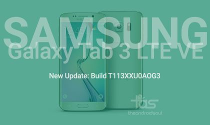 Samsung Galaxy Tab 3 LTE Value Edition Update T113XXU0AOG3: Download links and installation guide