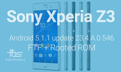 Download Sony Xperia Z3 5.1.1 update 23.4.A.0.546 FTF, Stock ROM and Rooted ROM! OTA what?