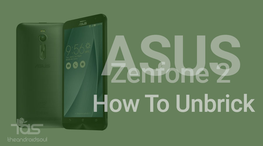 How To Unbrick Asus Zenfone 2 Works On Ota Fail Too