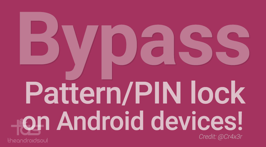 Disable or Bypass Password/PIN/Pattern Lock on Android
