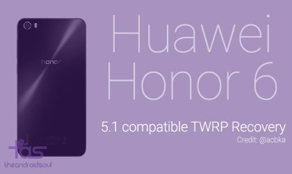 Huawei Honor 6 Root and TWRP recovery on Android 5.1 update