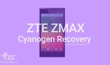 ZTE ZMAX gets Cyanogen recovery, a good CWM/TWRP alternative