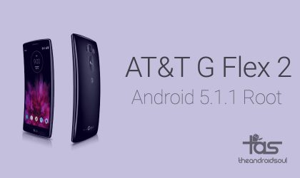 Android 5.1.1 Root available for AT&T G Flex 2 update