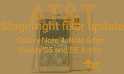 AT&T updates Note 4, Note Edge S5 and S5 Active with security enhancement updates, should fix Stagefright!