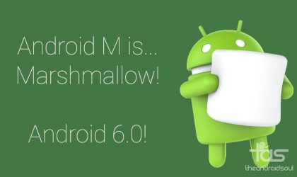 M is for Android 6.0 Marshmallow!