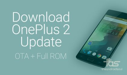 Download OnePlus 2 Oxygen OS 2.0.1 OTA and Full ROM/firmware