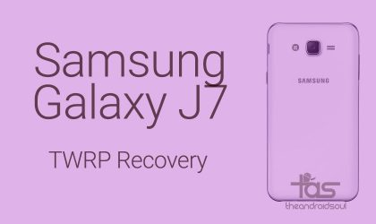 Samsung Galaxy J7 TWRP Recovery: Downloads and installation instructions