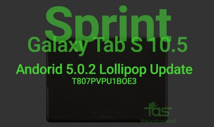 Update Sprint Galaxy Tab S 10.5 to Android 5.0 Lollipop Stock Firmware T807PVPU1BOE3