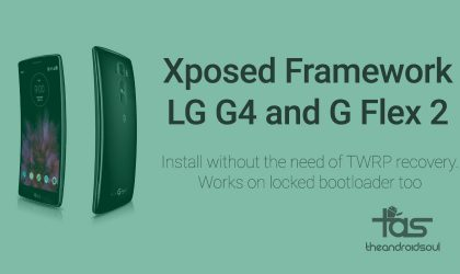 Install Xposed on LG G4 and G Flex 2 easily even on locked bootloader